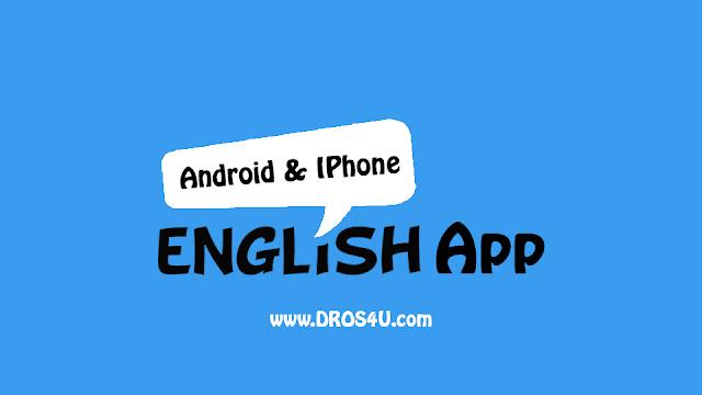 أفضل 40 تطبيق لتعلم اللغة الإنجليزية لأجهزة الأيفون والأندرويد English App Android & Iphone- دروس4يو Dros4U