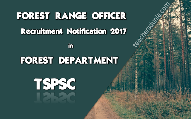 TSPSC-Forest-Range-Officer-Notification-in-Telangana-Forest-Department-2017