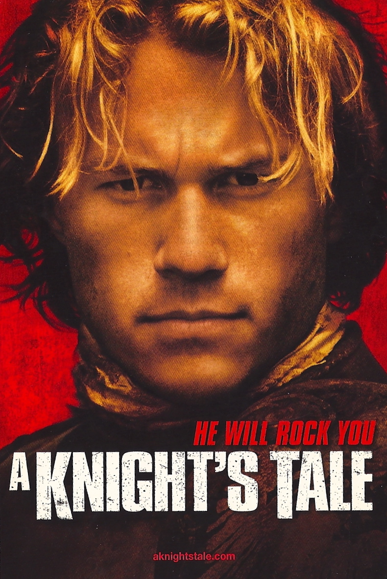 My Favorite Movies and Stars: A Knight's Tale, Heath Ledger