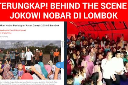 Terungkap! Video Behind The Scene Jokowi di Lombok, Warganet GERAM!