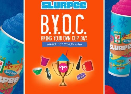 7 Eleven Slurpee BYOC Day
