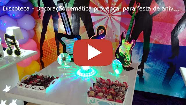 Vídeo decoração infantil Discoteca