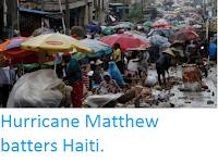 http://sciencythoughts.blogspot.co.uk/2016/10/hurricane-matthew-batters-haiti.html