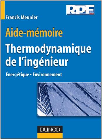 Livre : Aide-mémoire de thermodynamique de l'ingénieur - Énergétique, Environnement PDF
