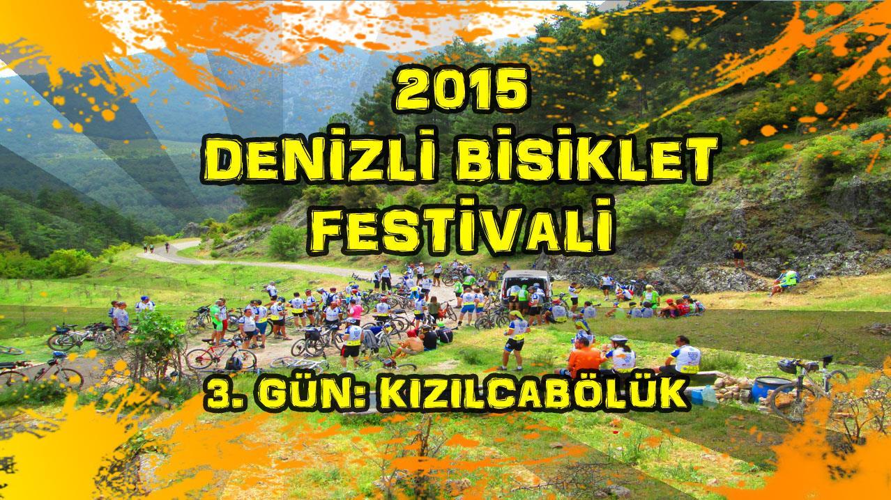 2015/05/24 Denizli Bisiklet Festivali 3.Gün (Kızılcabölük-Tavas)
