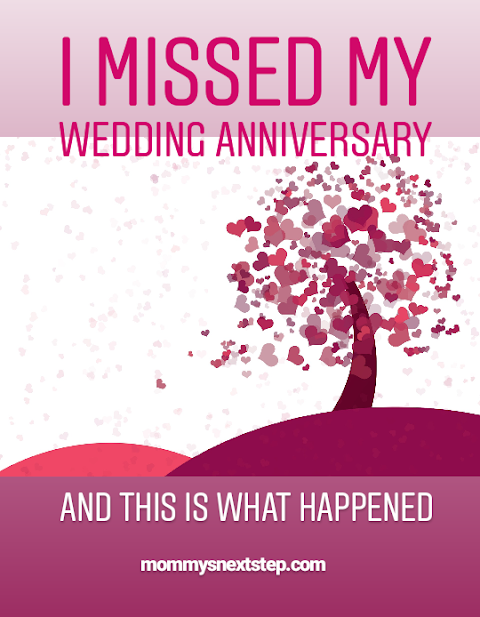 I Missed My Wedding Anniversary And This Is What Happened