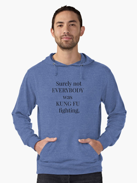 Sweatshirt Surely not everybody was kung fu fighting by Hello Lovely