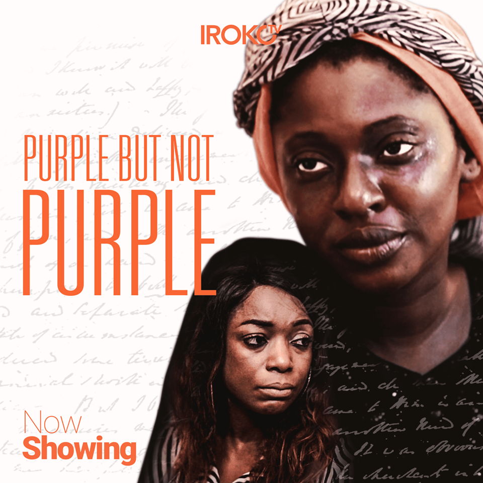 PURPLE BUT NOT PURPLE' now showing on Irokotv- watch here! - NOLLY