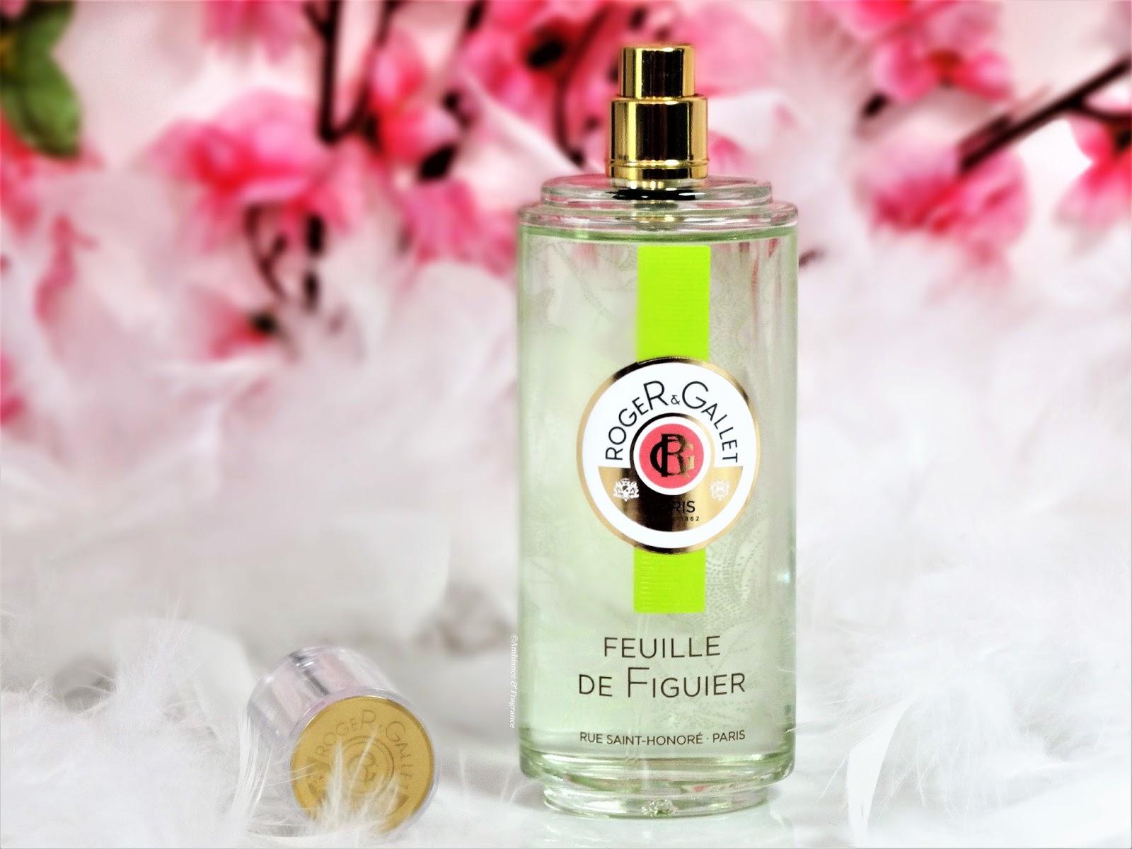 Feuille De Figuier De Roger Gallet Ambiance Et Fragrance Blog