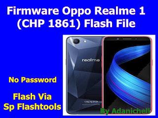 Firmware Oppo Realme 1 (CHP 1861)
