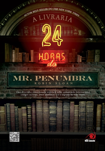 A Livraria 24 horas do Mr. Penumbra - Robin Sloan