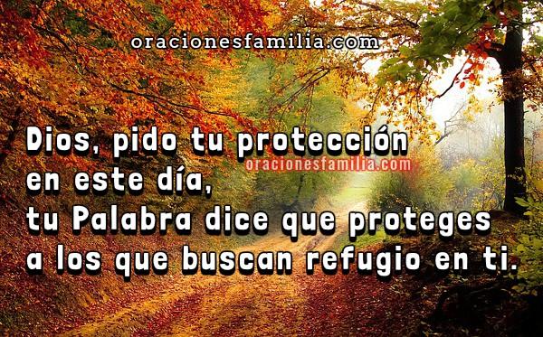 Oración para un buen día con la protección, cuidado de Dios. Oraciones cortas por mi familia, frases cristianas de oración por este buen día por Mery Bracho