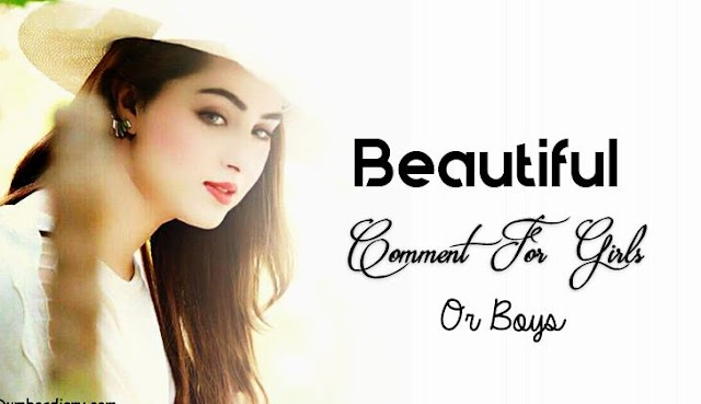 Beautiful Fb Comment For Girls Photos 2019