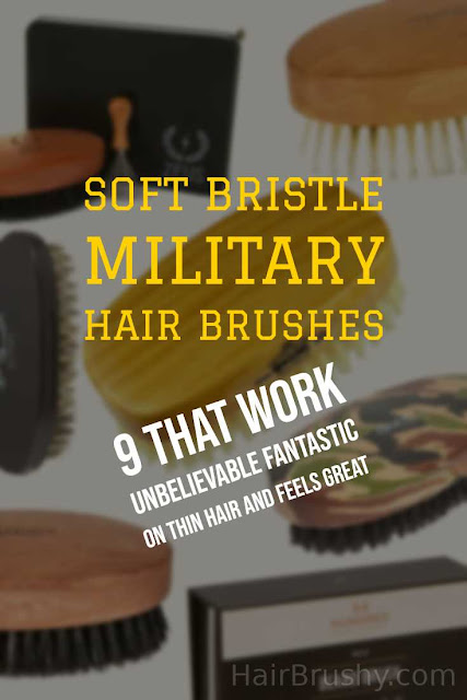 Soft bristle military hair brush