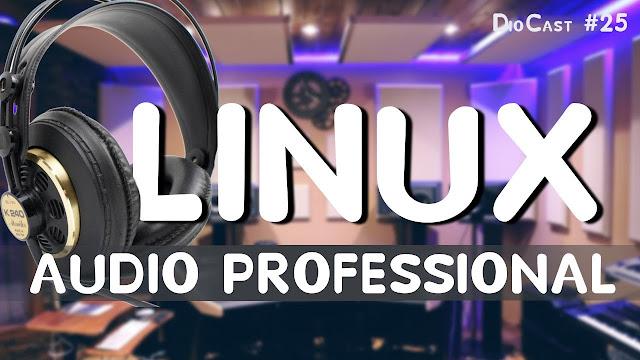 Produção de áudio Linux Profissional