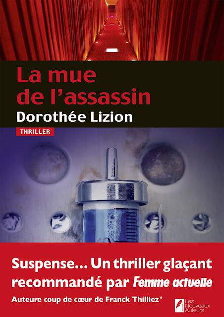 Roman thriller 2017: La mue de l'assassin de Dorothee Lizion PDF Gratuit