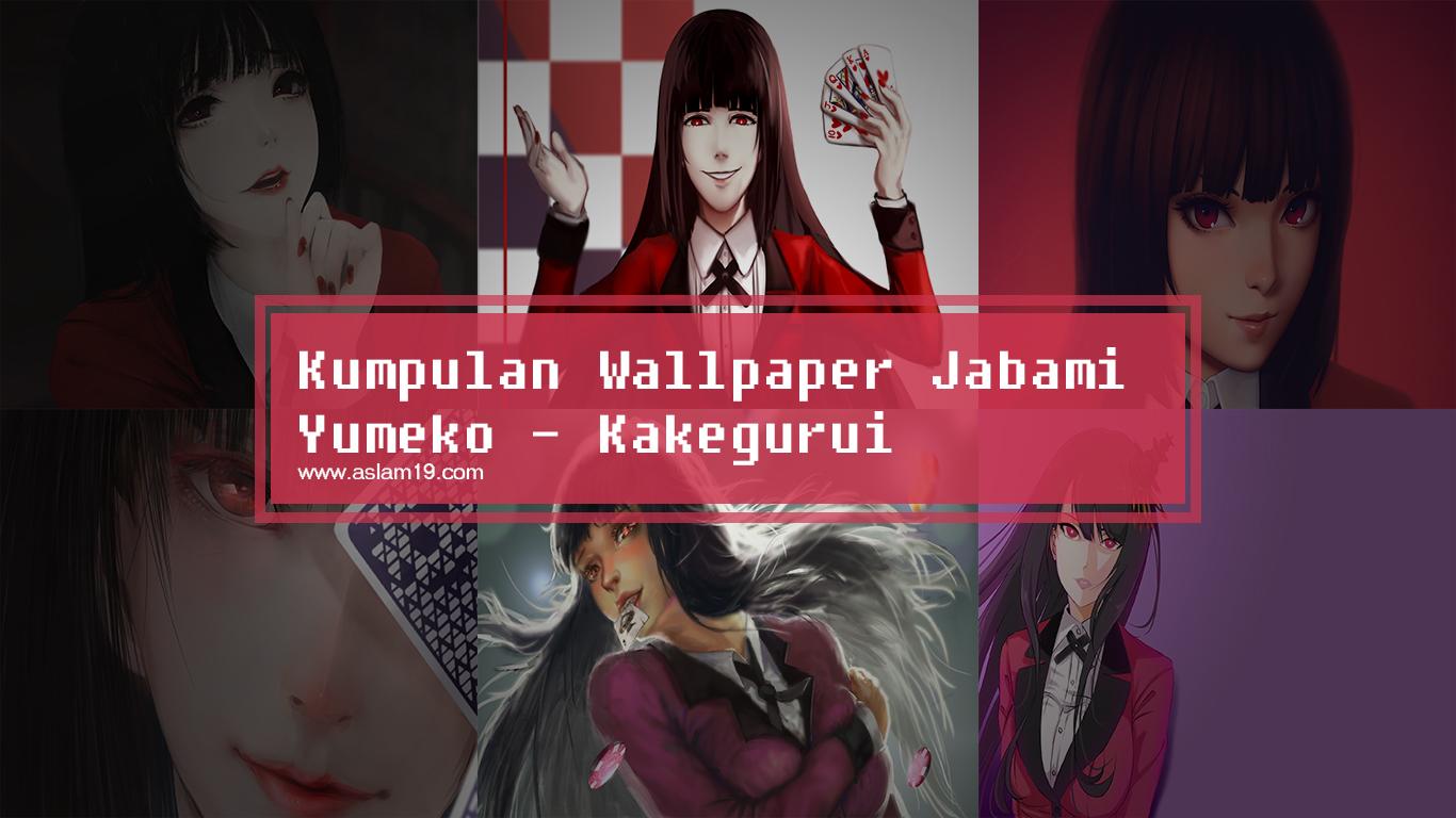 Kumpulan Wallpaper HD Jabami Yumeko - Kakegurui