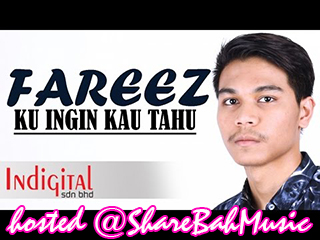 Fareez - Ku Ingin Kau Tahu MP3