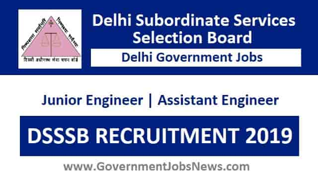 DSSSB Recruitment Junior Engineer Assistant Engineer Online Form 2019
