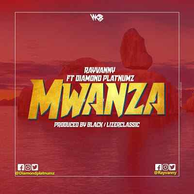 Download Mp3 | Rayvanny ft Diamond Platnumz - Mwanza
