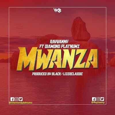 Download Mp3 | Rayvanny ft Diamond Platnumz - Mwanza
