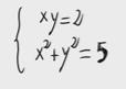 4.Sistema de ecuaciones de segundo grado (sustitucion) 4