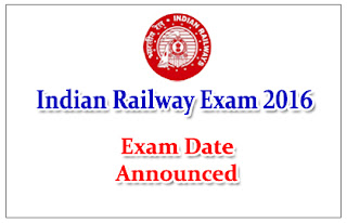 Railway Recruitment Board has announced Exam Date: