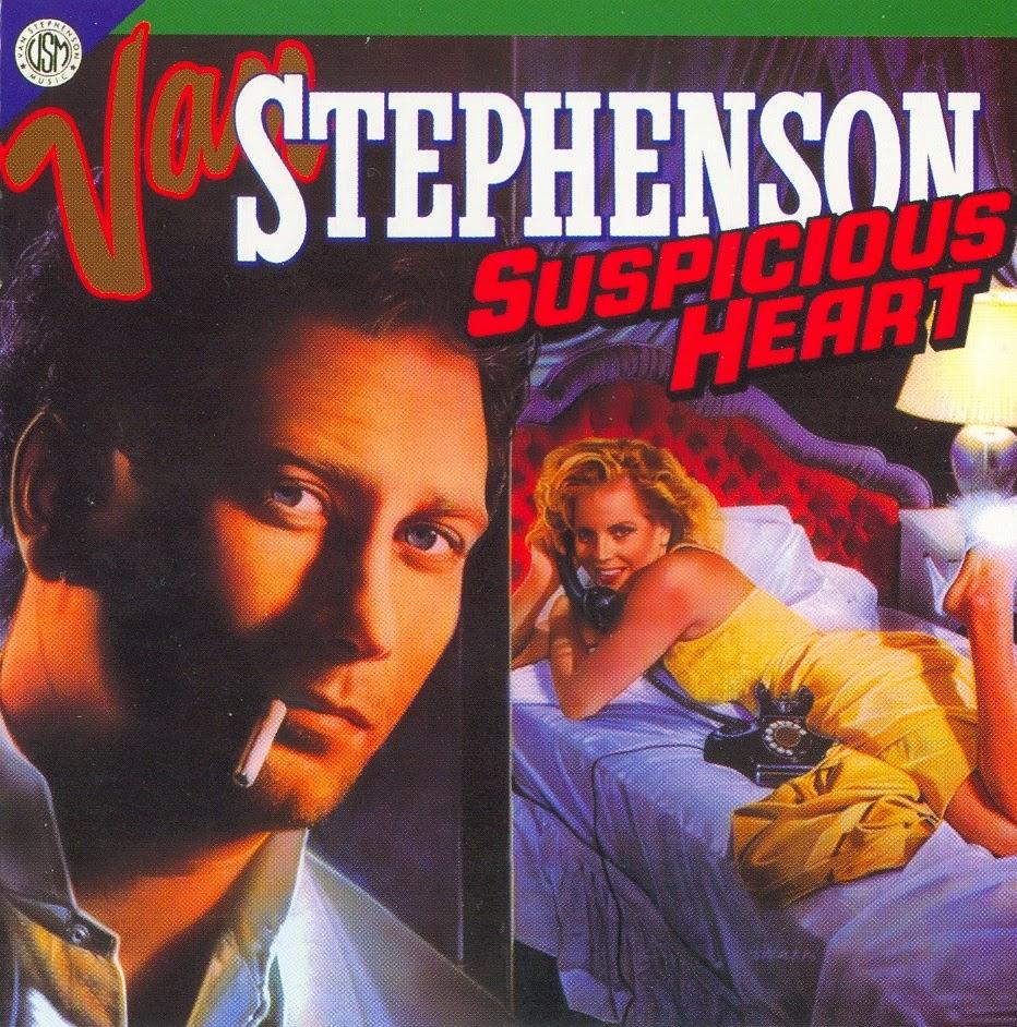 Van Stephenson Suspicious heart 1986
