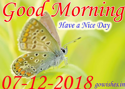 Good Morning wishes Image wallpaper Today 07-12-2018