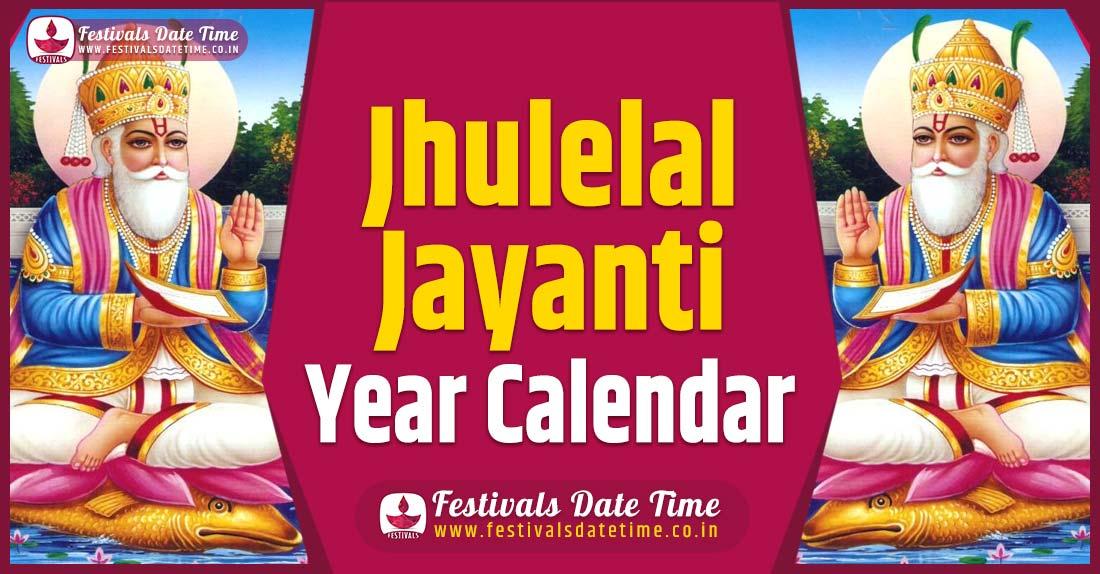 Jhulelal Jayanti Year Calendar, Jhulelal Jayanti Festival Schedule