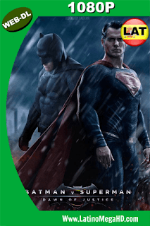Batman v. Superman: El origen de la justicia  (2016) Latino WEB-DL 1080P - 2016