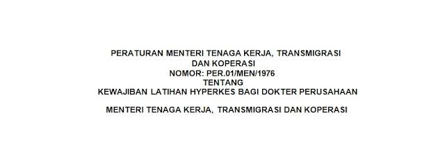 PERMEN No 1 Tahun 1976 - Kewajiban Bagi Dokter Perusahaan Menteri Tenaga Kerja, Transmigrasi dan Koperasi