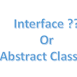 When to use interfaces and when to use abstract classes?