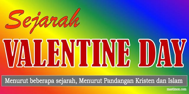 Sejarah Valentine Day tanggal 14 Februari yang sebenarnya seperti apa !!!