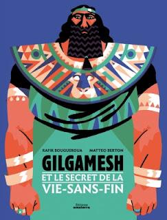 Gilgamesh et le secret de la vie-sans-fin album