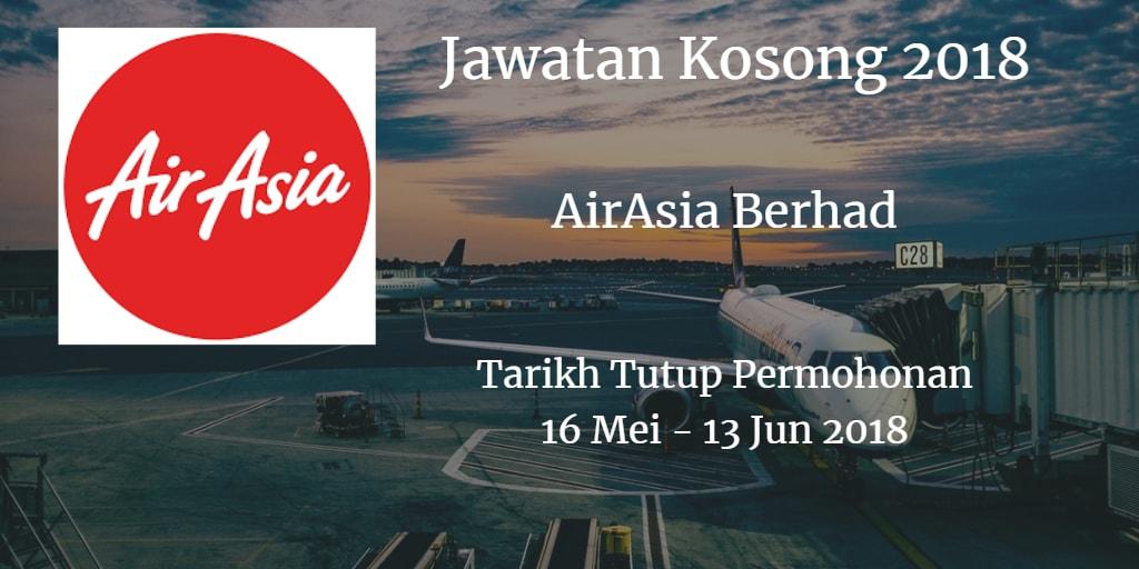 Jawatan Kosong AirAsia Berhad 16 Mei - 13 Jun 2018