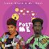 VIDEO: Irene Ntale ft. Mr Eazi – Post Me