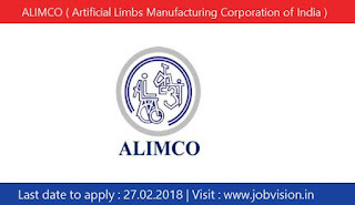 ALIMCO ( Artificial Limbs Manufacturing Corporation of India ) Recruitment 2018