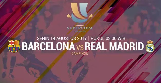 Prediksi & Siaran Langsung Barcelona vs Real Madrid  - El Clasico Super Spanyol