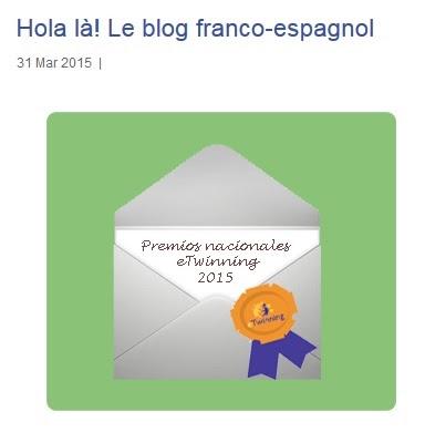 http://www.etwinning.es/es/premios-nacionales-etwinning-2015/963-hola-la-le-blog-franco-espagnol