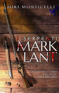 I Serpenti Di Marklant Di Miki Monticelli PDF