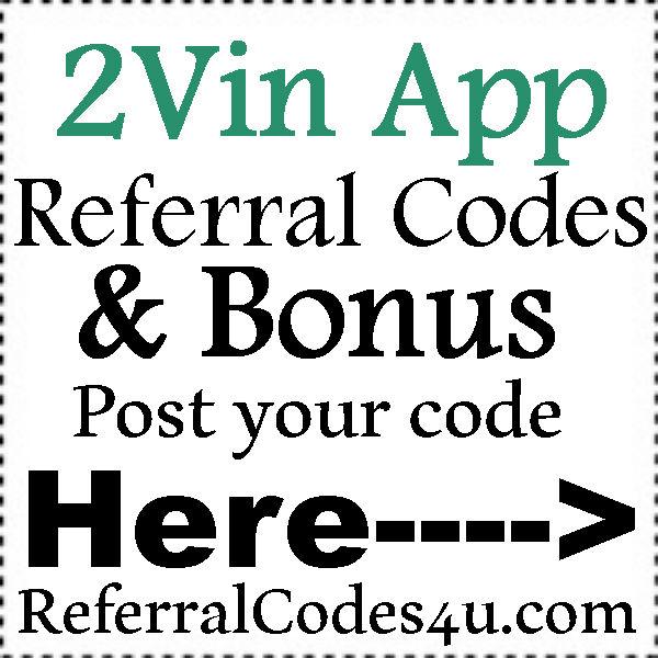 2Vin App Referral Code 2016-2021, 2Vin App Reviews, 2Vin Bonus Code