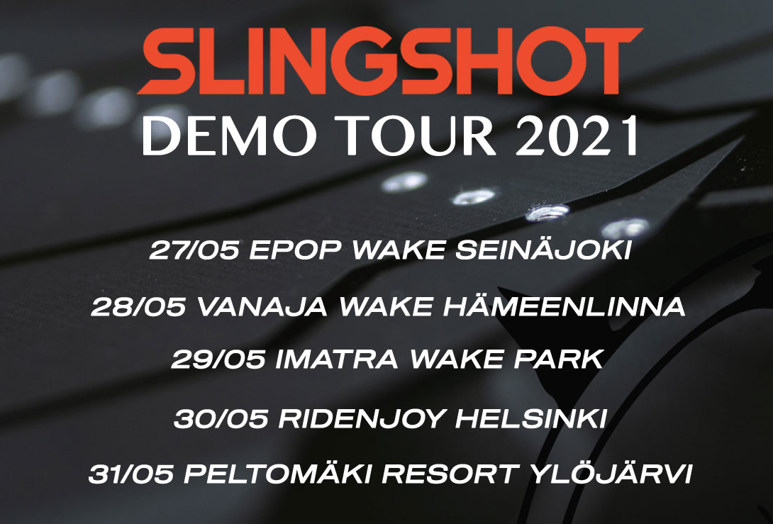 Slingshot Wake Demo Tour 2021
