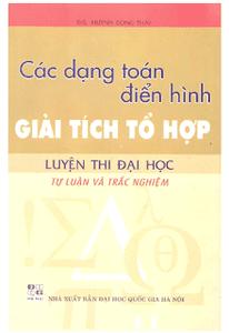 Các Dạng Toán Điển Hình Giải Tích Tổ Hợp Luyện Thi Đại Học - Huỳnh Công Thái