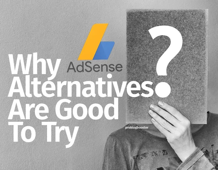 Why Adsense Alternatives Are Good To Try