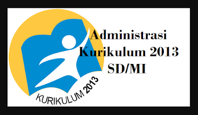 Download Administrasi Kurikulum 2013