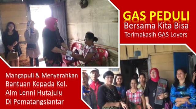 GAS Peduli Menyerahkan Bantuan Kepada Keluarga Alm Lenni Hutajulu