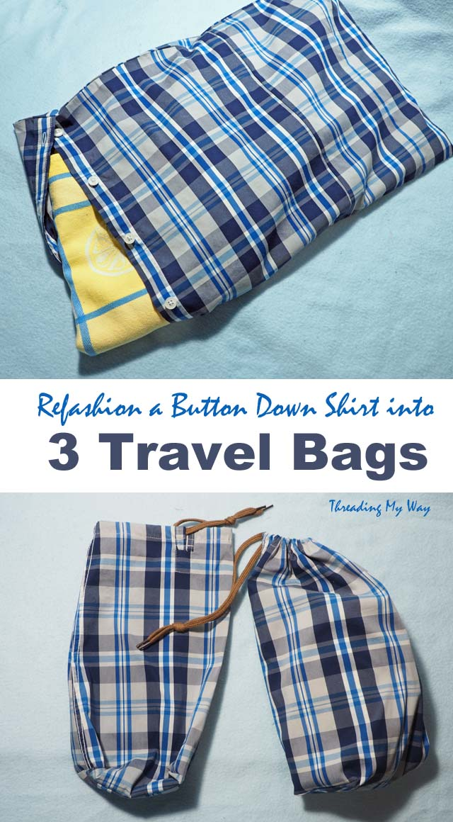 Upcycle a button down shirt into 3 travel storage bags. Tutorials at Threading My Way