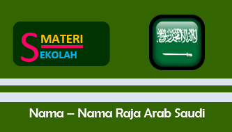 Daftar Nama-Nama Raja Arab Saudi Beserta Masa Jabatannya