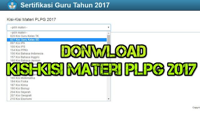 Cara Donwload Kisi-kisi Materi PLPG 2017